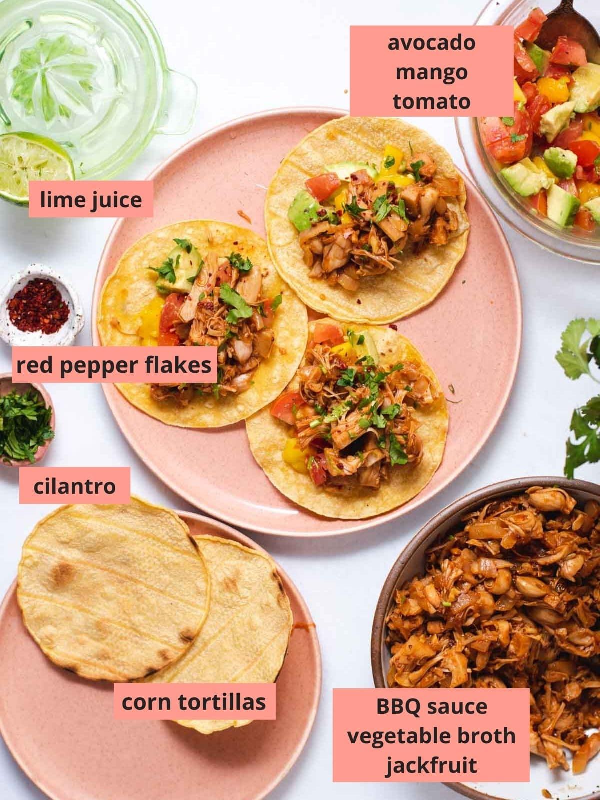 Labeled ingredients used to make jackfruit tacos