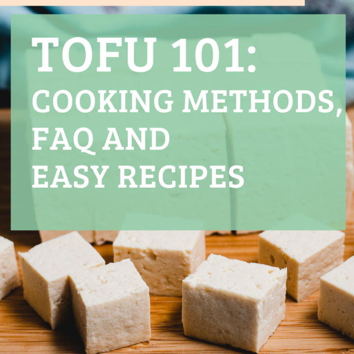 "Image of cubed tofu with overlay that says ""Tofu 101: Cooking Methods, FAQ and easy recipes"" and website address"